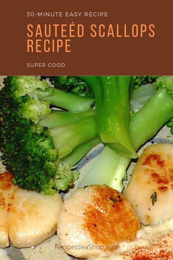 Sautéed Scallops Recipe. Super easy. You got this. 20 minutes marinating. 4 minutes cooking. Really. It's that easy. #sauteedscallopsrecipe #scallops #recipes #fish #comfortfood #glutenfree #food #health #recipeideashop