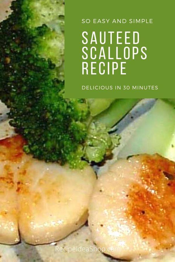 Sautéed Scallops are so yum! And you don't have to pay $30 a plate for them. #sauteedscallopsrecipe #sauteedscallops #fish #health #healthyrecipes #recipes #glutenfree #recipeideashop