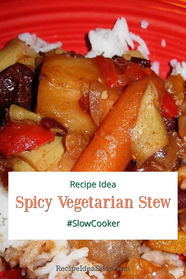 Spicy Vegetarian Stew (Slow Cooker Recipe) is a little bit spicy and a little bit sweet. Great combo! #spicyvegetarianstew #slowcooker #vegan #glutenfree #recipes #comfortfood #recipeideashop