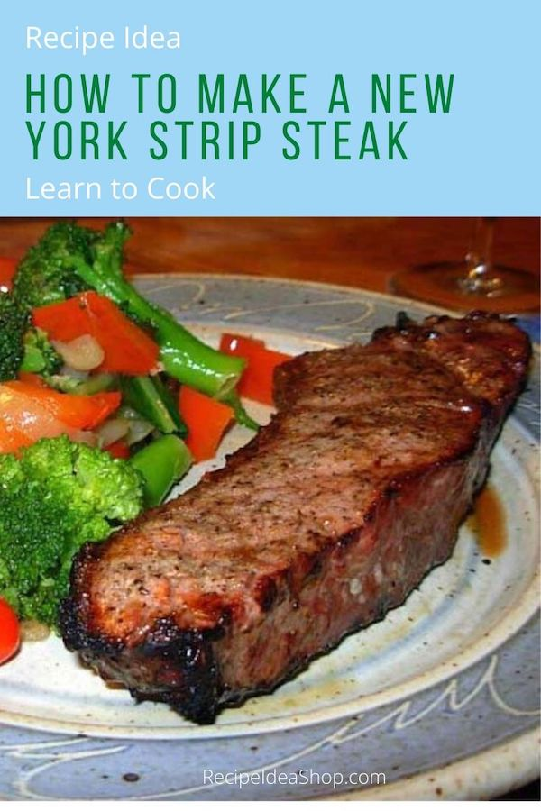 Learn to cook. Making a steak is easy. Save money. Be safe. Stay home. #food #health #healthy #yougotthis #learntocook #cookathome #newyorksteak #nystripsteak #steak #recipes #beef #grilling #recipeideashop
