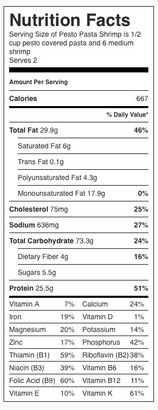 Pesto Pasta Shrimp Nutrition Label. Each serving is 1/2 cup pesto-covered pasta, and 5-6 shrimp.