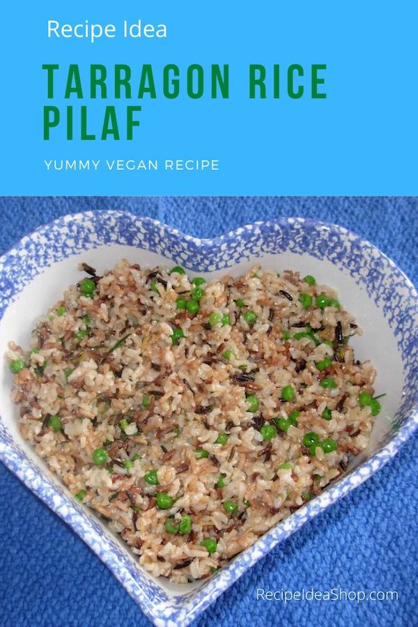 Tarragon Rice Pilaf. Main dish. Vegan yum. #tarragonricepilaf #tarragonrice #ricesalad #vegetarian #vegan #food #health #comfortfood #recipes #recipeideashop