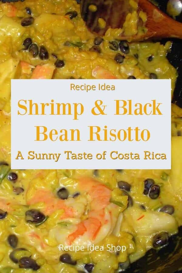 Shrimp and Black Bean Risotto recipe. Mmmmmm. #shrimp-and-black-beans #costa-rican-rice #rice-and-beans #glutenfree #recipes #recipeideashop