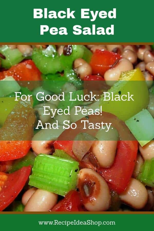 Be lucky in the new year with this Black Eyed Pea Salad. So scrumptious! #blackeyedpeasalad; #blackeyedpeas; #blackeyedpeasforluck; #vegan; #Moosewoodrecipes; #recipes; #recipeideashop