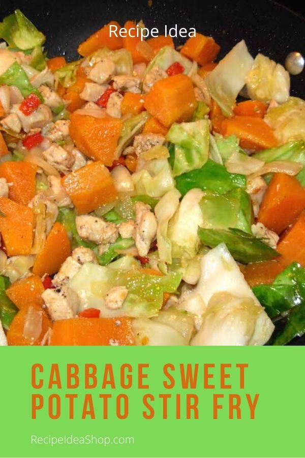 Such an easy and quick recipe! Yum. Cabbage Sweet Potato Stir Fry with Chicken. #CabbageSweetPotatoStirFry #stirfry #chicken #easyrecipes #30minutemeal #yougothis #cookathome #food #health #recipes #comfortfood #glutenfree #recipeideashop