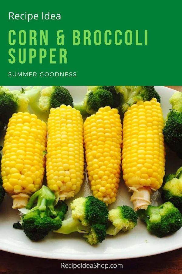 Boiled Corn & Steamed Broccoli. Add a side of tomatoes, and call it dinner. #cornbroccoli #cornandbroccoli #vegansupper #vegan #recipes #glutenfree #recipeideashop