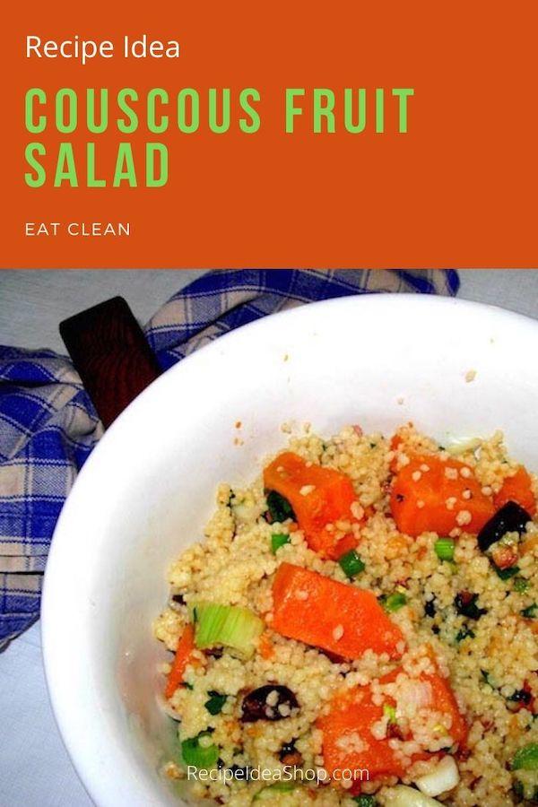 Couscous Fruit Salad, an amazing eat-clean recipe. So yum! #couscousfruitsalad #couscous-recipes #eatclean #vegetarian #recipes #recipeideashop