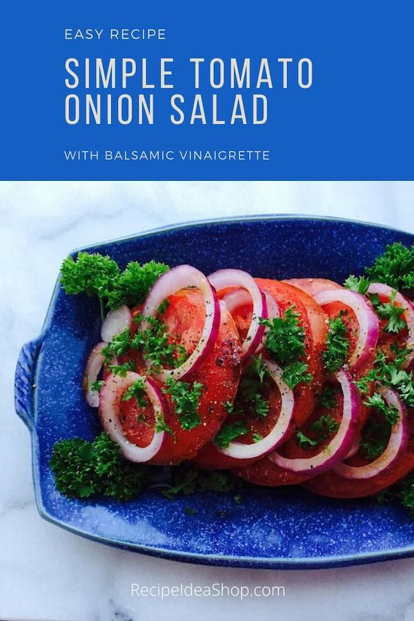 Simple Tomato Onion Salad takes 10 minutes to make, 20 minutes resting. And it's scrumptious with home grown tomatoes. #tomatoonionsalad #summersalad #homegrowntomatoes #comfortfood #recipes #glutenfree #vegan #recipeideashop
