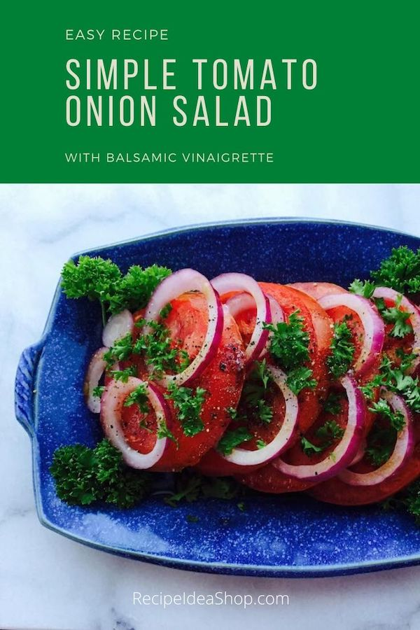 Tomato Onion Salad with Balsamic Vinaigrette takes 10 minutes to make, 20 minutes resting. And it's scrumptious with home grown tomatoes. #tomatoonionsalad #summersalad #homegrowntomatoes #comfortfood #recipes #glutenfree #vegetarian #recipeideashop