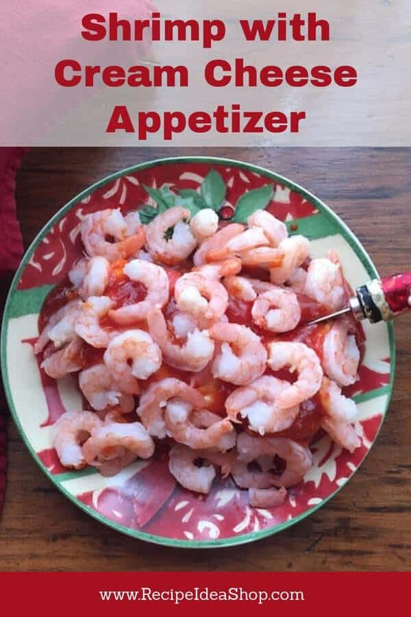 Shrimp with Cream Cheese Appetizer Recipe. Easy. Just 5 minutes! Delicious. #shrimpwithcreamcheese, #shrimp; #recipes; #appetizers, #10minuterecipe, #recipeideashop