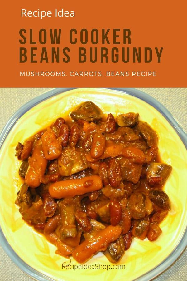 Oh my! Slow Cooker Beans Bourguignon (Burgundy) is tasty. #beansburgundy #slowcookerbeans #slowcooker #beans #vegan #vegetarian #glutenfree #cookathome #yougotthis #comfortfood #recipes #recipeideashop