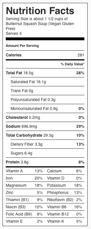 Vegan Gluten Free Butternut Squash Soup Nutrition Label. Each serving is about 1 1/2 cups of soup.