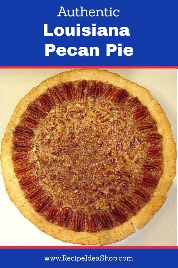 Sweet, crunchy, amazing Louisiana Pecan Pie. #Louisiana-Pecan-Pie, #recipeideashop