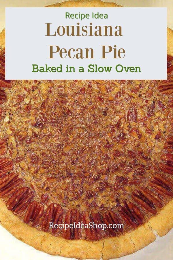Authentic Louisiana Pecan Pie. It's as easy as pie. Yum. #louisianapecanpie #pecanpie #thanksgiving #recipes #recipeideashop