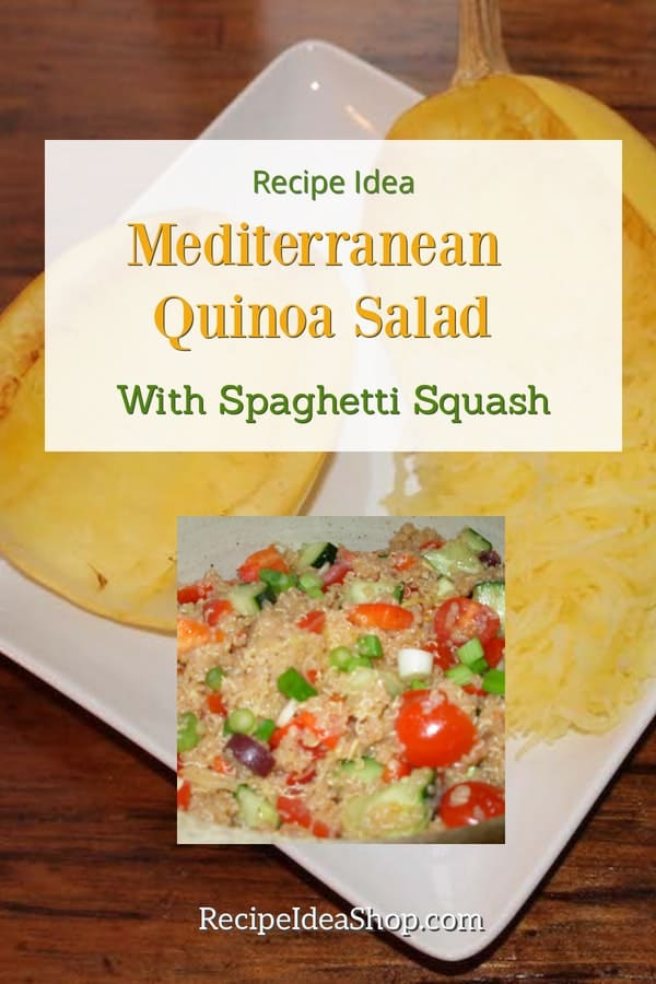 Mediterranean Quinoa Salad with Spaghetti Squash. So delightful. Lots of flavor and protein. #mediterraneanquinoasalad #mediterraneanrecipes #vegan #glutenfree #recipes #comfortfood #recipeideashop