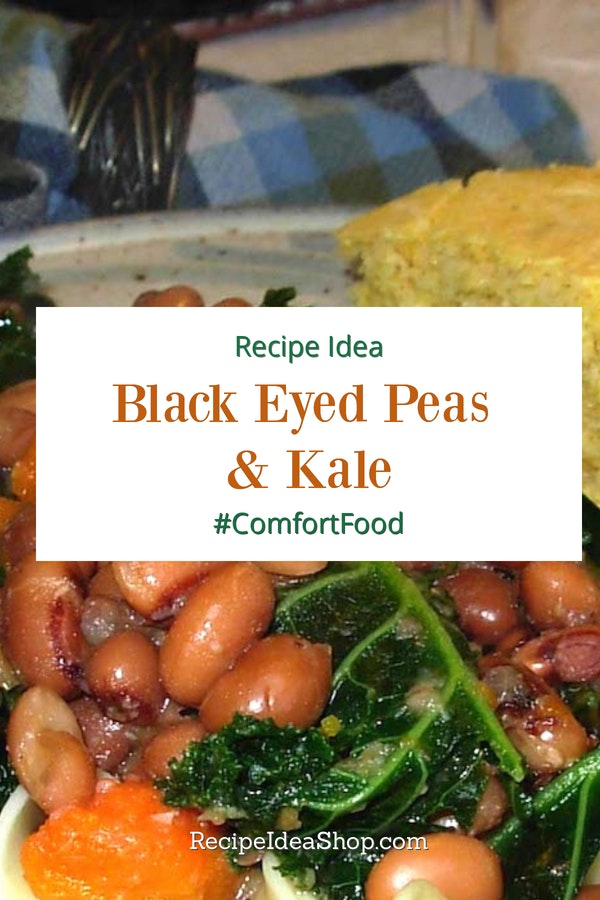 Black Eyed Peas and Kale brings prosperity to the new year. A delicious Southern tradition. #blackeyedpeasandkale #blackeyedpeas #newyearsfood #ringinthenewyear #recipes #southernfood #glutenfree #vegan #recipeideashop