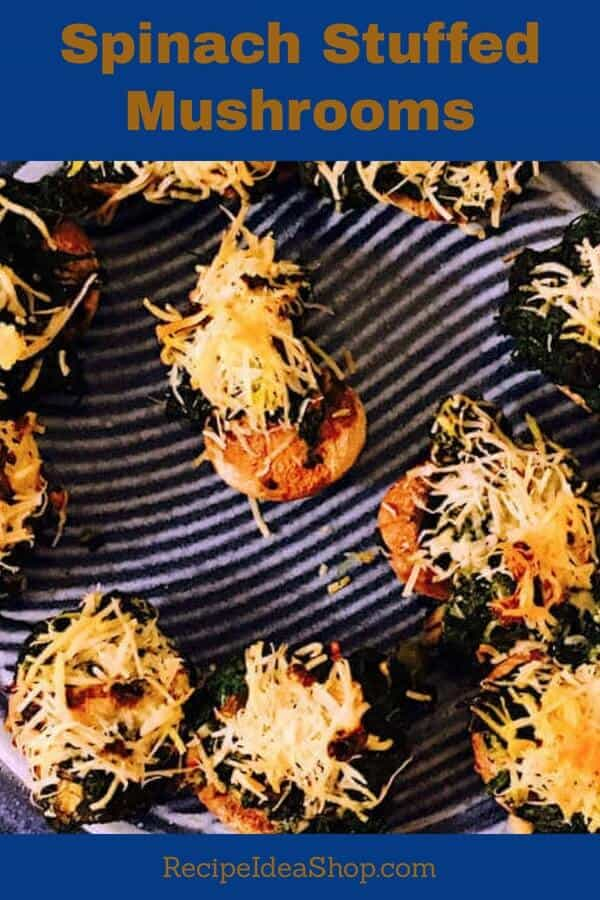 Spinach Stuffed Mushrooms. Super easy. Delicious appetizer. #spinachstuffedmushrooms; #stuffedmushrooms; #appetizerrecipes; #simpleappetizers; #recipes; #recipeideashop