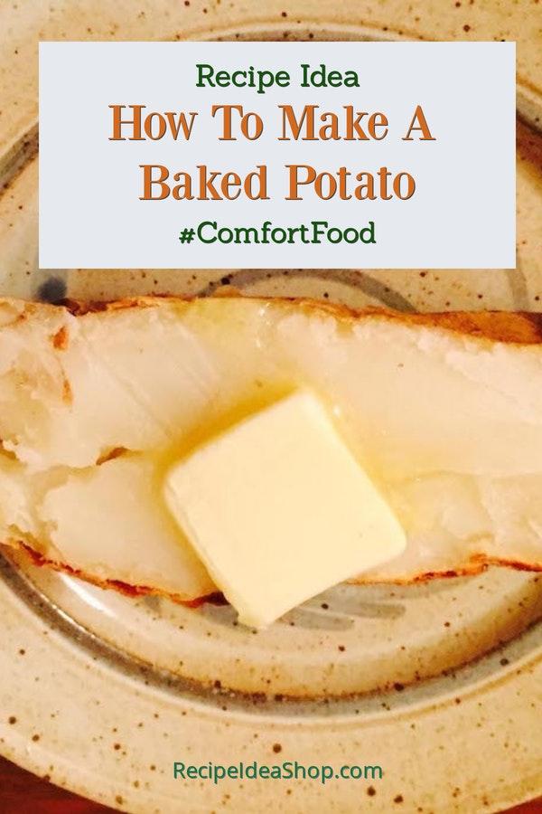 How to Make a Baked Potato. 2 ways. Easy peasy. Potatoes are good for you even if you aren't Irish. #makebakedpotato #easyrecipes #recipe-repertoire #recipes #glutenfree #recipeideashop