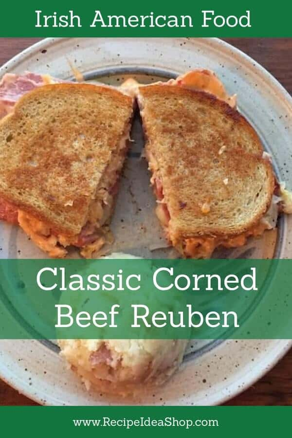 St. Patrick's Day is Coming. Good! Make a Classic Corned Beef Reuben Sandwich. #classiccornedbeefreuben; #cornedbeefreubensandwich; #cornedbeefsandwich; #reubensandwich; #irishrecipes; #recipes; #recipeideashop