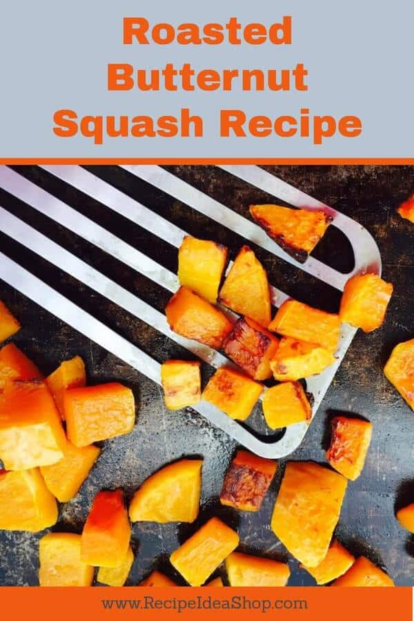 Roasted Butternut Squash is so easy and delicious. You can use it as a side dish, in soup, or in Pumpkin Pie! #roasted-butternut-squash, #roasted-squash, #roastedbuternutsquash, #recipideashop
