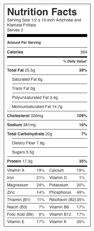 "Artichoke Kalamata Frittata Nutrition Label. Each serving is 1/2 a 10"" frittata (about 1 cup)."
