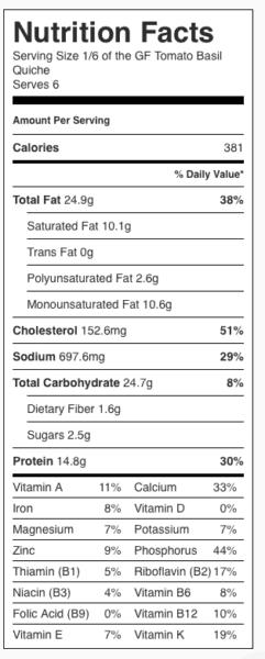 "Gluten Free Tomato Basil Quiche Nutrition Label. Each serving is 1/6 a 9"" pie."