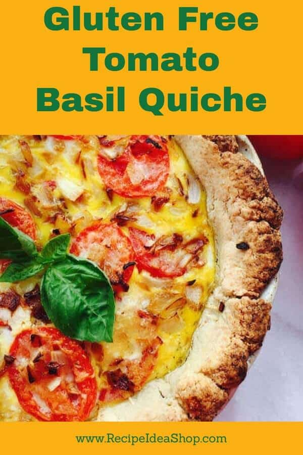 Tomato. Basil. Quiche. So tasty. #tomatobasilquiche; #glutenfree; #recipes; #recipeideashop; #breakfastrecipes