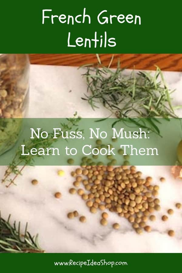 French Green Lentils stay firm when you cook them. This makes a HUGE difference in a salad. #frenchgreenlentils; #lentilsrecipes; #frenchrecipes; #vegetarianrecipes; #greatamericanmeatout; #recipes; #recipeideashop
