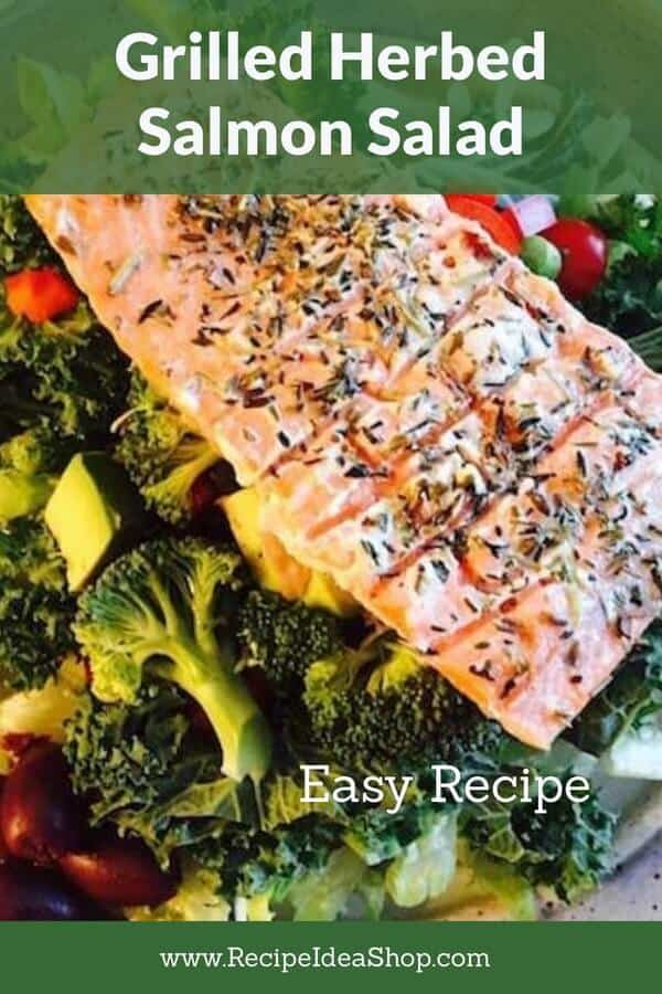 Grilled Herbed Salmon Salad, the perfect summer meal. #grilled-herbed-salmon #grilledsalmon #salmonrecipes #glutenfree #fishrecipes #recipes #recipeideashop