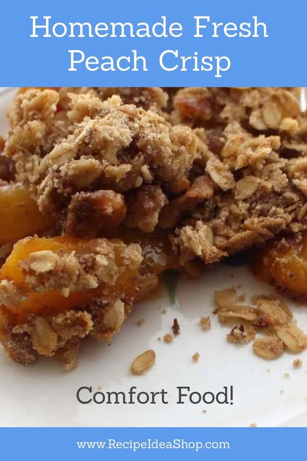 Peach Crisp. So easy and absolutely scrumptious. #peachcrisprecipe #peachcrisp #desserts #recipes #comfortfood #cookathome #recipe-repertoire #yougotthis #recipeideashop