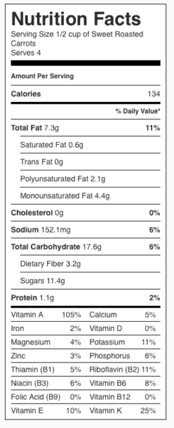 Sweet Roasted Carrots Nutrition Label. Each serving is about 1/2 cup.