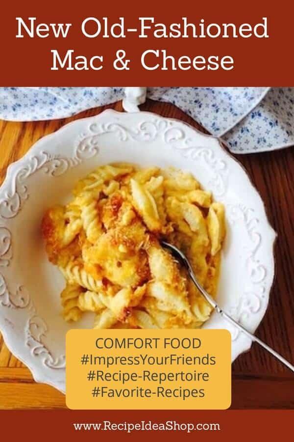 Mac & Cheese, my favorite macaroni and cheese recipe. #ImpressYourFriends #Recipe-Repertoire #Favorite-Recipes #comfortfood #recipes #recipeideashop