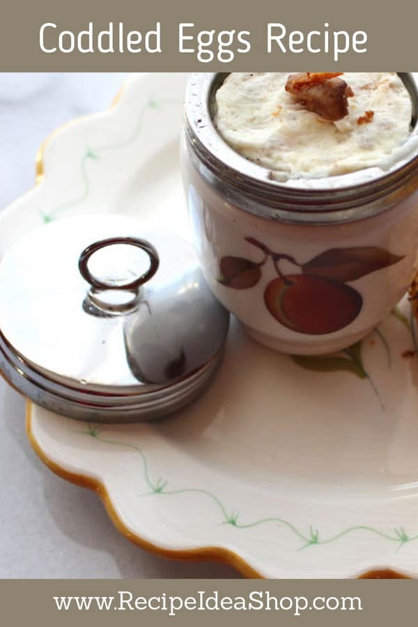 Ready to feel elegant? Make Coddled Eggs. #coddledeggs, #elegantrecipes, #recipes, #downtonabbey; #recipeideashop