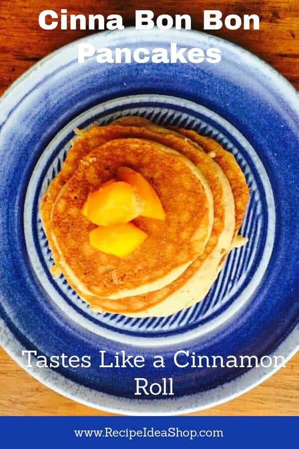 Easy Cinna Bon Bon Pancakes with Peaches. They taste a lot like cinnamon rolls. This is the best way to make them. #cinnabonbonpancakes, #cinnamonpancakes, #recipeideashop