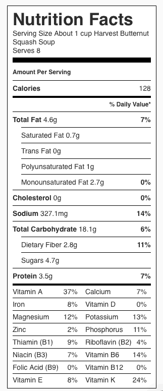 Harvest Butternut Squash Soup (made with Soy Milk) Nutrition Label. Each serving is about one cup.