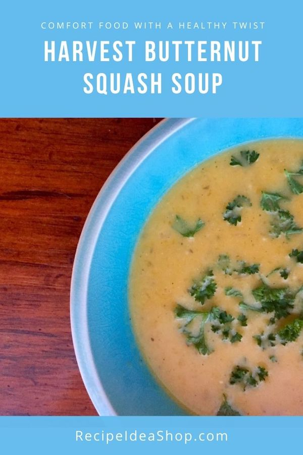Harvest Butternut Squash Soup is a savory delight. #harvestbutternutsquashsoup #butternutsquashsoup #butternutsquash #butternutsoup #squashsoup #souprecipes #vegan #gultenfree #comfortfood #recipes #recipeideashop