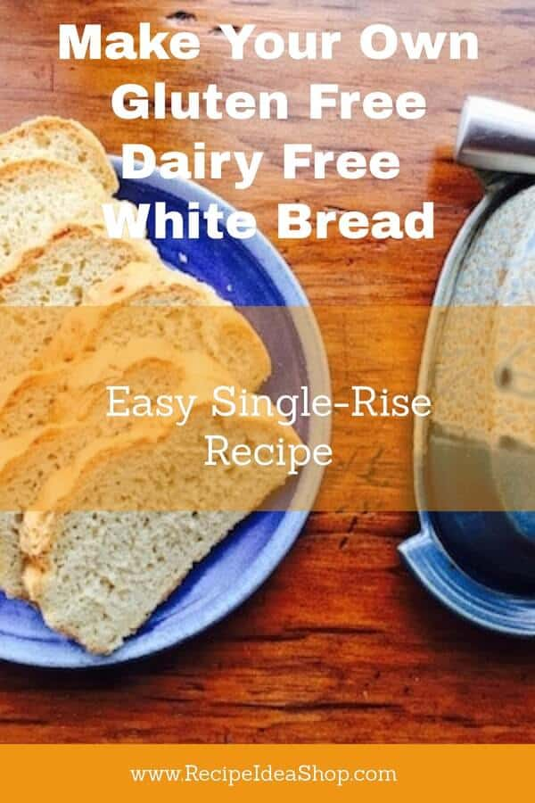 This is the BEST gluten free bread recipe! And it's dairy free, too. #glutenfreedairyfreewhitebread, #glutenfree, #dairyfree, #recipeideashop