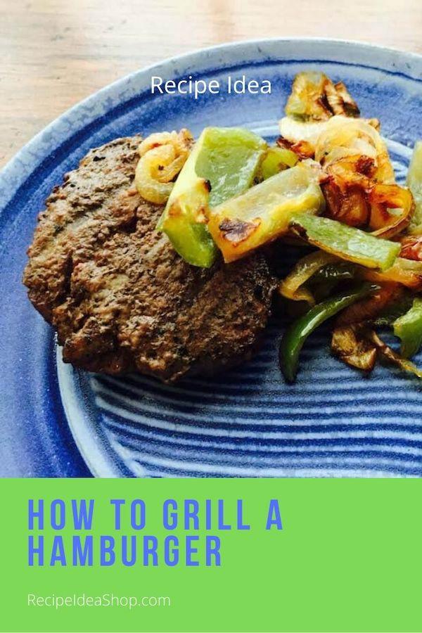 Grill outside or inside. Easy Grilled Hamburger Recipe. #grilledhamburger #grilling #recipes #glutenfree #beef #comfortfood #food #recipes #cookathome #recipeideashop