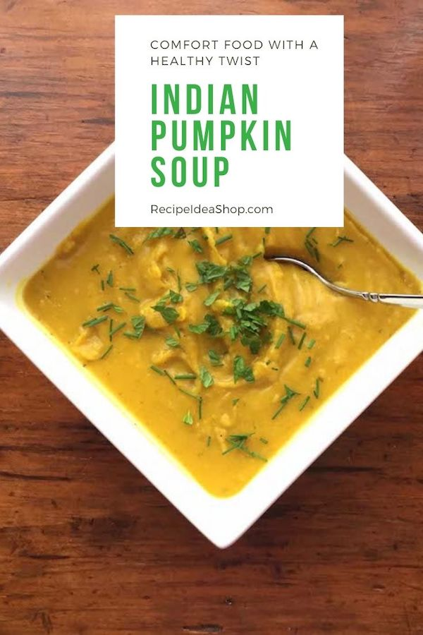 Indian Pumpkin Soup, garnished with a bit of fresh mint, is to-die-for good. #indianpumpkinsoup #pumpkinsoup #soups #comfortfood #cookathome #glutenfree #recipes #recipeideashop