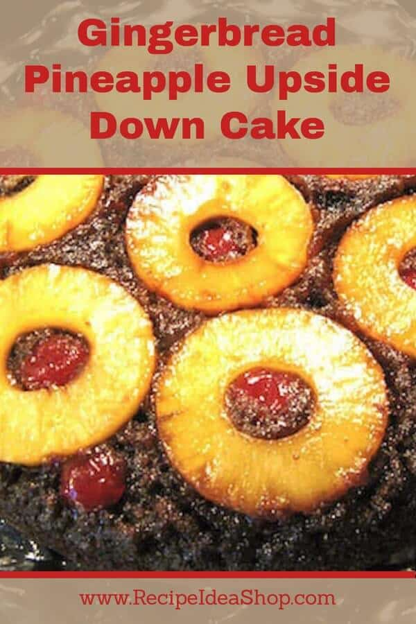 Pure heaven. Gingerbread Pineapple Upside Down Cake. So comforting. #gingerbreadpineappleupsidedowncake; #upsidedowncake; #pineappleupsidedowncake; #pineapplerecipe; #recipes; #recipeideashop