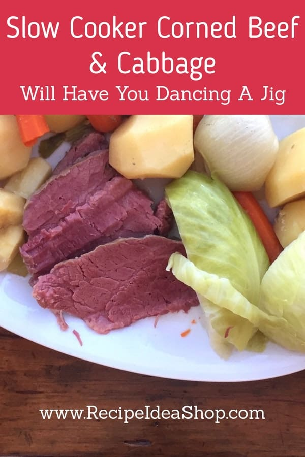 Slow Cooker Corned Beef Cabbage Dinner. Moist. Delicious. Easy. 15 minutes in the morning and it's ready when you get home. #cornedbeef #cornedbeefcabbage #slowcooker #crockpot #slowcookerrecipes #irishrecipes #glutenfree #recipes #recipeideashop