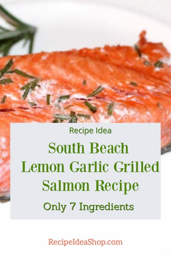 South Beach Lemon Garlic Grilled Salmon is super easy. #southbeachgrilledsalmon #grilledsalmon #salmon #southbeach #comfortfood #i-be-grillin #glutenfree #recipes #recipeideashop