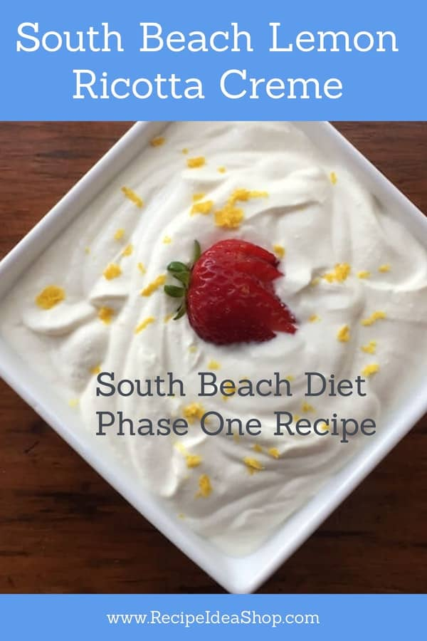 South Beach Lemon Ricotta Creme is so good you won't feel like you're on a diet. #southbeachlemonricottacreme #southbeachdiet #south-beach-phase-1-recipe #desserts #pudding #recipes #recipeideashop