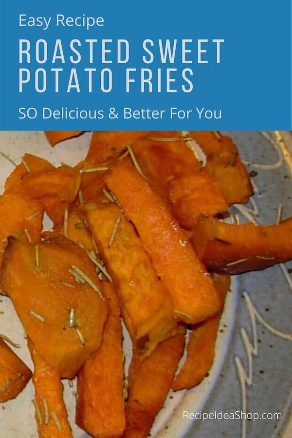 Oh my. These Roasted Sweet Potato Fries are so good. And easy. #roastedsweetpotatofries #sweetpotatoes #roastedsweetpoatoes #ovenroasted #health #food #recipes #glutenfree #recipeideashop