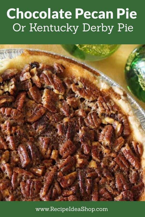 Chocolate Pecan Pie, also known as Kentucky Derby Pie, good for Derby Day and any day! #chocolatepecanpie #kentuckyderbypie #derbypie #glutenfree #pierecipes #recipes #recipeideashop