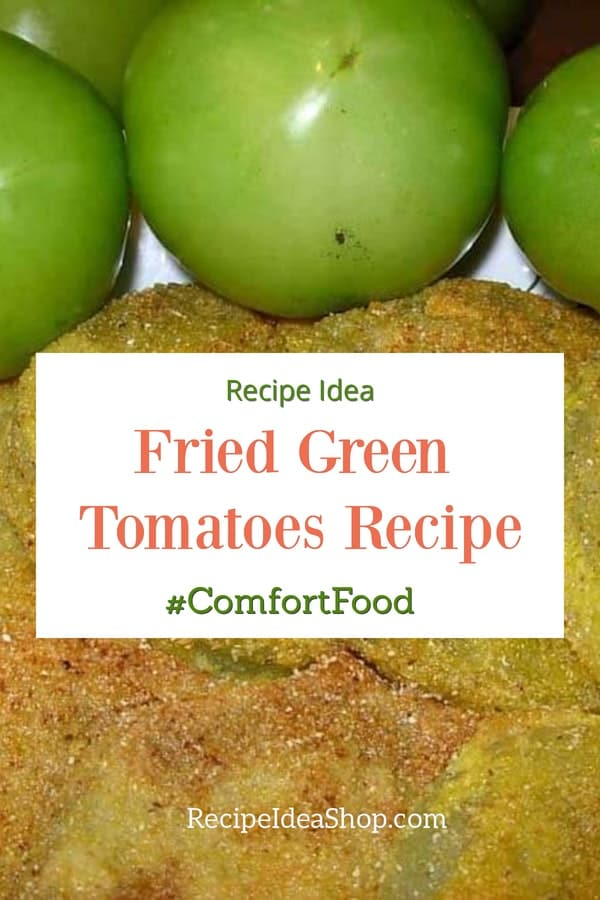 Fried Green Tomatoes. Scrumptious. Make 'em at home. Easy. #friedgreentomatoes #greentomatoes #recipes #southernrecipes #comfortfood #recipeideashop