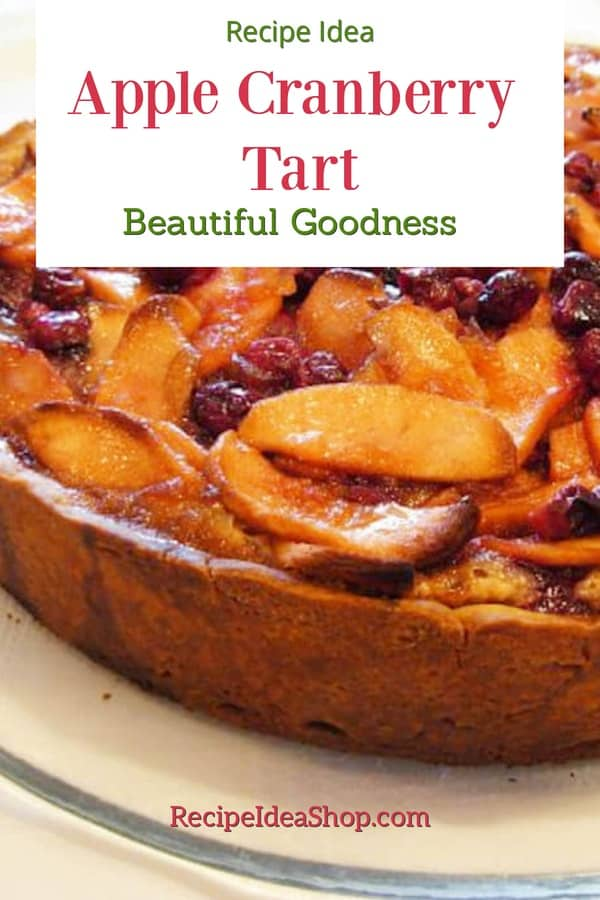 Apple Cranberry Tart. Special occasion food. #applecranberrytart #specialdesserts #dessert-recipes #recipes #holiday-recipes  #comfortfood #recipeideashop