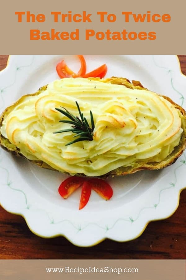 Do you know the trick to making Twice Baked Potatoes? #twicebakedpotatoes; #twicebakedpotatoesrecipe; #recipes; #recipeideashop