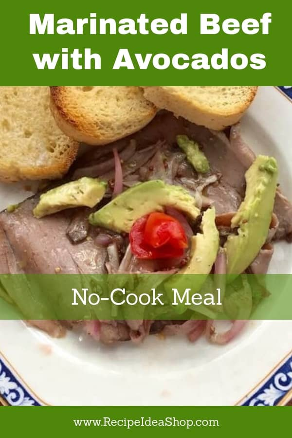 What's better than a no-cook meal? This Marinated Beef with Avocados and Onions is SO good. But you have to marinate it for a few hours. #marinatedbeefandavocados; #marinatedbeef; #marinatedroastbeef; #recipes; #glutenfree; #dairyfree; #icancook; #recipeideashop