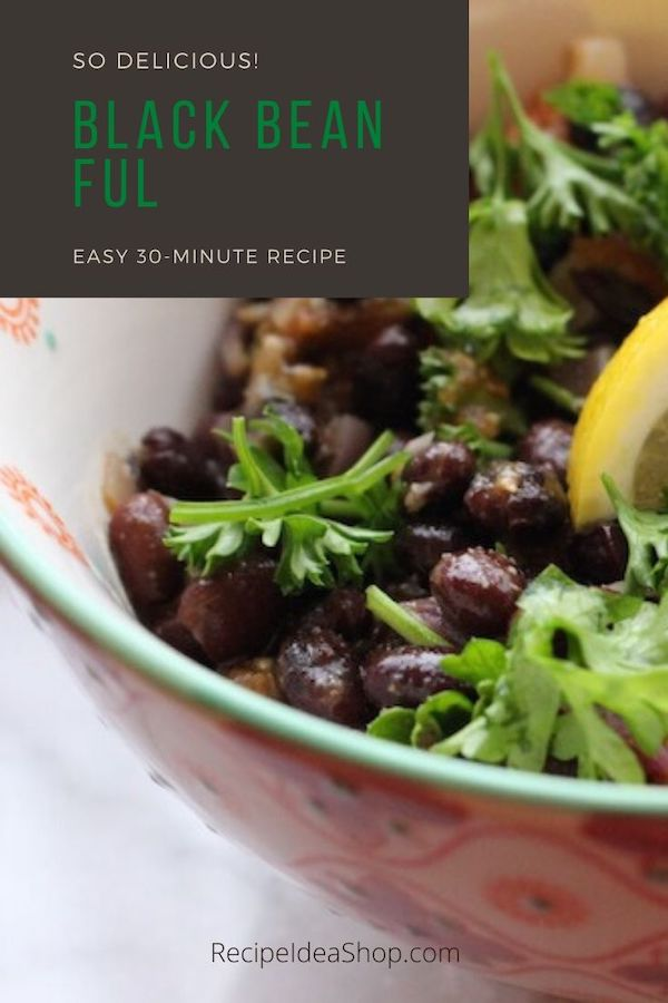 Black Bean Ful, an amazing vegan dish. Serve it over sautéed greens or rice. So yum! #blackbeanful #ful #middleeasternful #moosewood #vegan #glutenfree #recipes #easyrecipes #30minute #comfortfood #recipeideashop